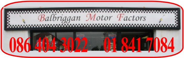 Balbriggan Motor Factors are a long established company supplying auto Parts and car spares in Balbriggan and North County Dublin for many years.